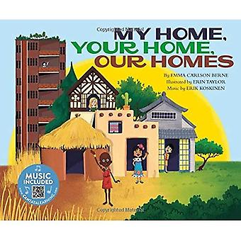 My Home, Your Home, Our Homes (How Are We Alike and Different?)