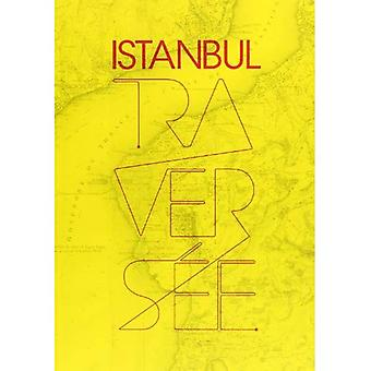 Istanbul, travers e [Illustrated]