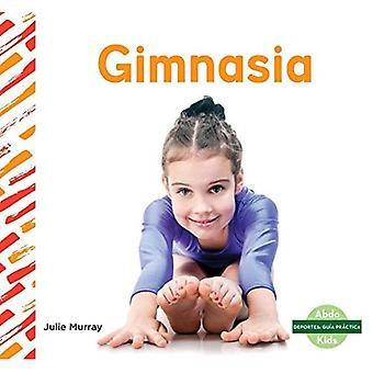 Gimnasia / gimnasia (Deportes: Guia PraCtica / deportes cómo)