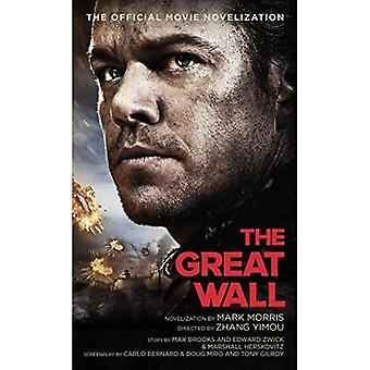 The Great Wall - The Official Movie Novelization