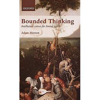 Délimitée à la pensée intellectuelle vertus pour Agents limitées par Morton & Adam