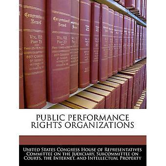 Öffentliche Aufführung Rechte Organisationen durch Vereinigte Staaten Kongreß House of transpa