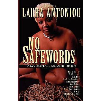 Nessun Safewords A Marketplace Fan antologia di Lowrey & Sassafras