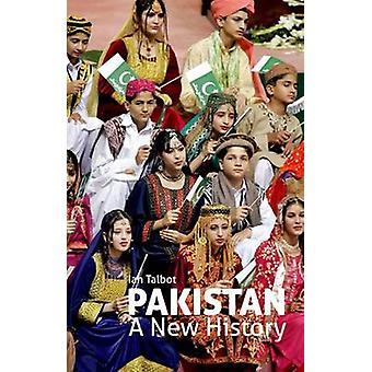 Pakistan - A New History by Ian Talbot - 9780199391080 Book