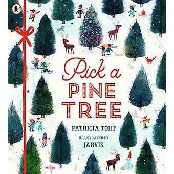 Pick a Pine Tree by Pick a Pine Tree - 9781406379778 Book