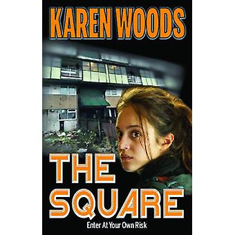The Square by Karen Woods - 9781909360358 Book