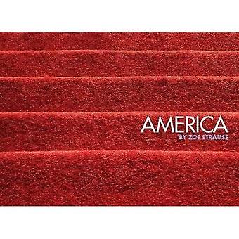 America by Zoe Strauss - Steve Crist - 9781934429136 Book