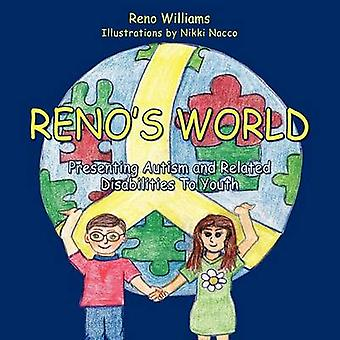 Reno's World - Presenting Autism and Related Disabilities to Youth by