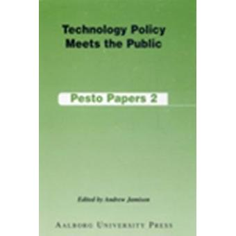 Technology Policy Meets the Public by Andrew Jamison - 9788773076118