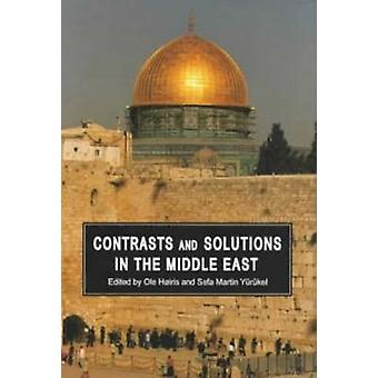 Contrasts and Solutions in the Middle East by Ole Hoiris - Sefa Marti