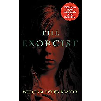 The Exorcist - 40th Anniversary Edition by William Peter Blatty - 9780
