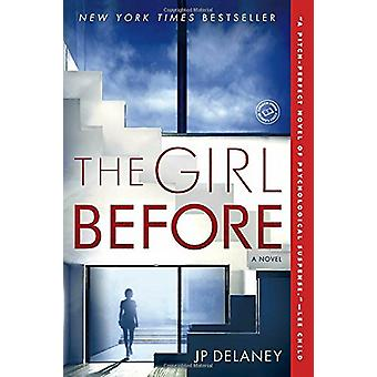 The Girl Before by Jp Delaney - 9780425285060 Book