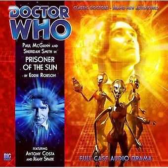 Prisoner of the Sun by Eddie Robson & Read by Paul McGann & Read by Sheridan Smith