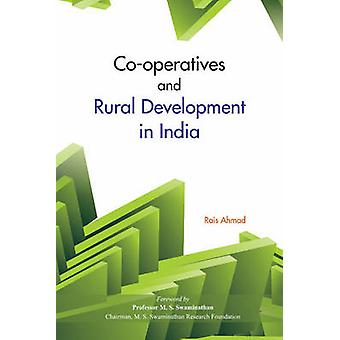 CoOperatives  Rural Development in India by Rais Ahmad