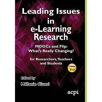 Leading Issues in eLearning Research Volume 2 by Ciussi & Melanie
