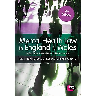 Mental Health Law in England and Wales by Barber & Paul