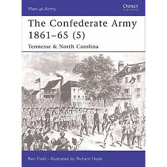 Konfederaation armeija 186165, kirjoittanut Ron Field