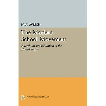 The Modern School Movement: Anarchism and Education in the United States (Princeton Legacy Library)