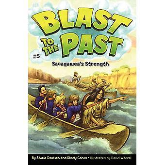 Sacagaweas Strength by Deutsch & Stacia