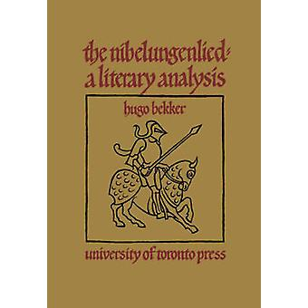 The Nibelungenlied A Literary Analysis by Bekker & Hugo