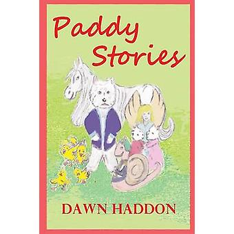 Paddy Stories by Haddon & Dawn