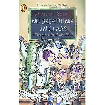 No Breathing in Class (Colour Young Puffin)