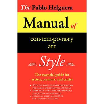 Manual of Contemporary Art Style by Helguera & Pablo