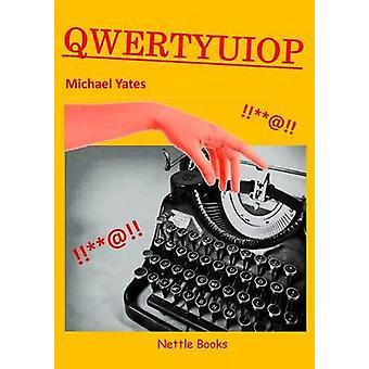 QWERTYUIOP by Yates & Michael