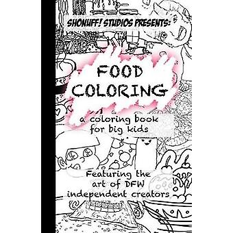 Food Coloring Presented By Shonuff Studios by Crawford & Eliamaria M