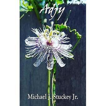 Adjy by Stuckey Jr & Michael J