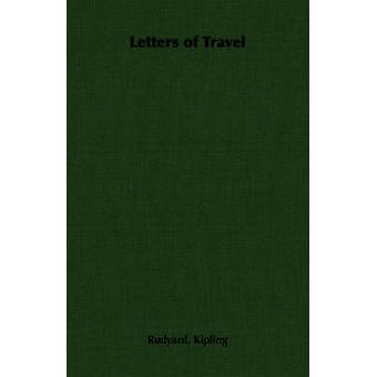 Letters of Travel by Kipling & Rudyard