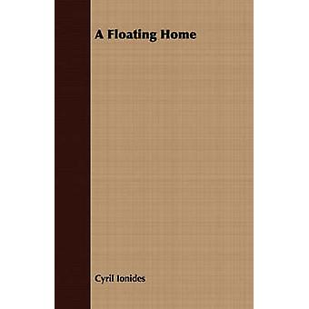 A Floating Home by Ionides & Cyril