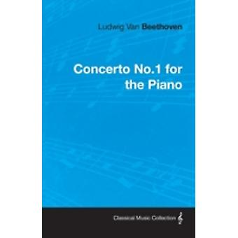 Ludwig Van Beethoven Concerto No.1 for the Piano by Beethoven & Ludwig Van