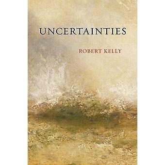 Uncertainties by Kelly & Robert