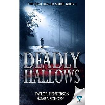 Deadly Hallows by Henderson & Taylor