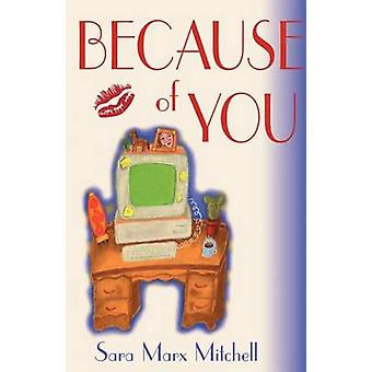 Because of You by Mitchell & Sara Marx