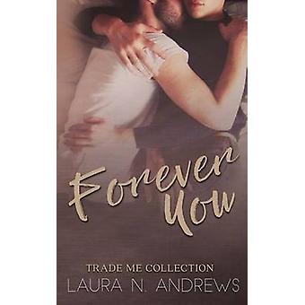 Forever You Trade Me by Andrews & Laura N.