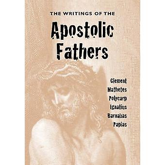 The Writings of the Apostolic Fathers by Roberts & Alexander