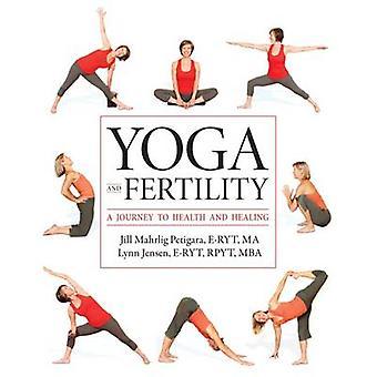 Yoga and Fertility by Petigara ERYT & MA & Jill Mahrlig