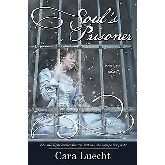 Souls Prisoner by Luecht & Cara