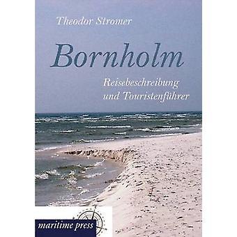 Bornholm by Stromer & Theodor
