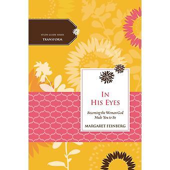 In His Eyes by Margaret Feinberg