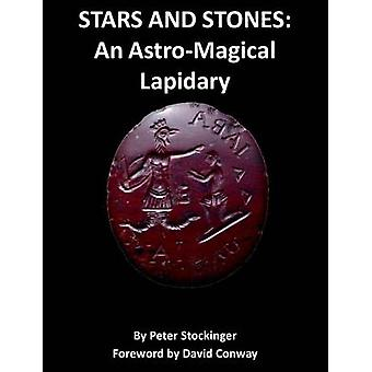 STARS AND STONES An AstroMagical Lapidary by Stockinger & Peter