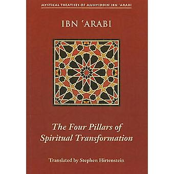 Four Pillars of Spiritual Transformation - The Adornment of the Spiriu