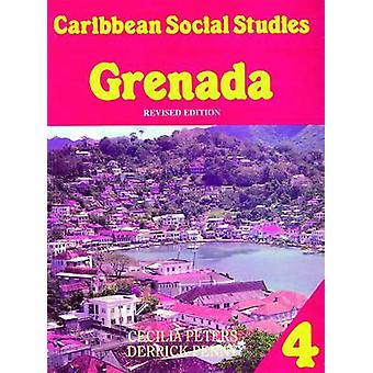 Caribbean Social Studies Book 4 - Grenada 2nd Edition by Derrick Penny