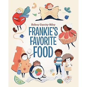 Frankie's Favorite Food by Kelsey Garrity-Riley - 9780735264311 Book