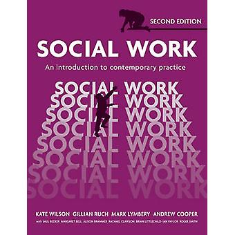 Social Work - An Introduction to Contemporary Practice (2nd Revised ed