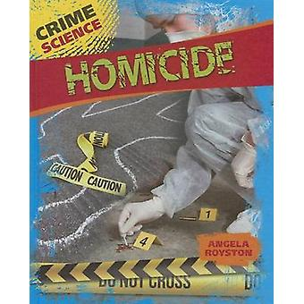 Homicide by Angela Royston - 9781433994920 Book