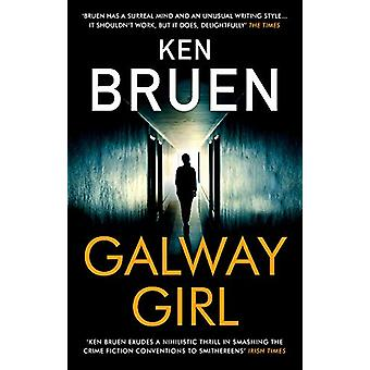 Galway Girl by Ken Bruen - 9781838933067 Book