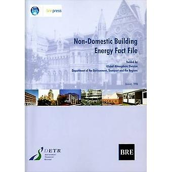 Non-Domestic Building Energy Fact File - (BR 339) by C. H. Pout - S. M